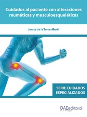 Cuidados al paciente con alteraciones reumáticas y musculoesqueléticas